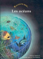 Raconte-moi... les oceans - Couverture - Format classique