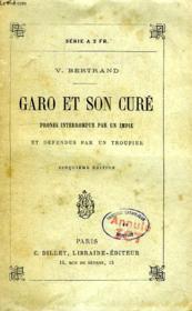 Garo Et Son Cure, Ou Prones Interrompus Par Un Impie Et Defendus Par Un Troupier - Couverture - Format classique