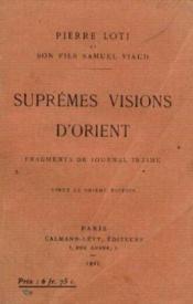 Suprêmes visions d'orient -fragments de journal intime - Couverture - Format classique