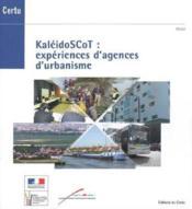 Kaleidoscot : experiences d'agences d'urbanisme (dossiers certu n. 202) - Couverture - Format classique