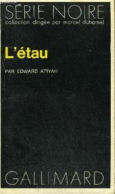 Collection : Serie Noire N° 1593 L'Etau - Couverture - Format classique