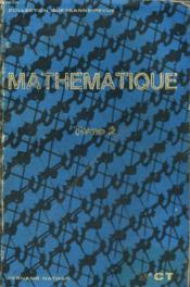 MATHEMATIQUE. 2e CT. TOME 2. - Couverture - Format classique