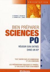 Bien préparer sciences po ; réussir son entrée dans un IEP - Intérieur - Format classique