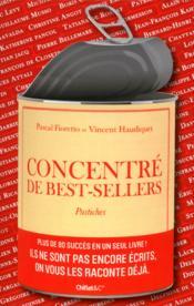 Concentré de best-sellers ; pastiches - Couverture - Format classique