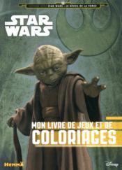 Disney ; Star Wars ; mon livre de jeux et de coloriages ; Yoda - Couverture - Format classique
