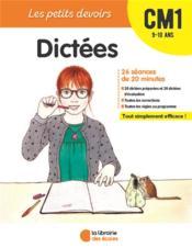 Les petits devoirs ; dictées ; CM1 ; 9/10 ans - Couverture - Format classique