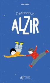 Destination Alzir - Couverture - Format classique