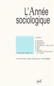 REVUE L'ANNEE SOCIOLOGIQUE N.56/1 ; in memoriam Jean Cazeneuve (édition 2006) - Couverture - Format classique