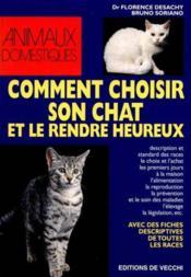 Comment Choisir Son Chat Et Le Rendre Heureux - Couverture - Format classique