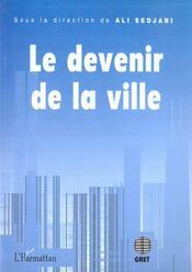 Le Devenir De La Ville - Intérieur - Format classique