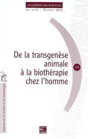De La Transgenese Animale A La Biotherapie Chez L'Homme (Academie Des Sciences Rst N. 14) - Couverture - Format classique