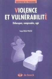 Violence et vulnérabilité ; débusquer, comprendre, agir - Intérieur - Format classique