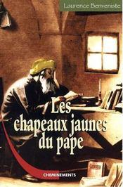 Les chapeaux jaunes du pape - Intérieur - Format classique