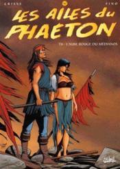 Les ailes du Phaéton t.6 ; l'aube rouge du Médianos - Couverture - Format classique