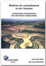 Maîtrise du ruissellement de l'érosion ; conditions d'adaptation des méthodes américaines - Couverture - Format classique