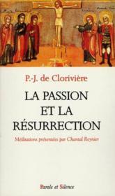 La passion et la résurrection - Couverture - Format classique