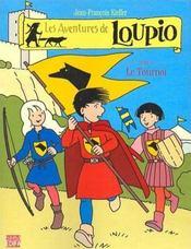 Les aventures de Loupio t.4 ; le tournoi - Intérieur - Format classique
