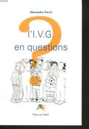 L'I.V.G en questions - Couverture - Format classique