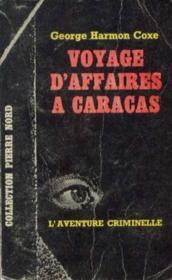 Voyage d'affaire a caracas - Couverture - Format classique