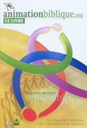 Animationbiblique.org le livre - Couverture - Format classique