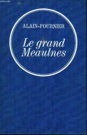 Le Grand Meaulnes. - Couverture - Format classique