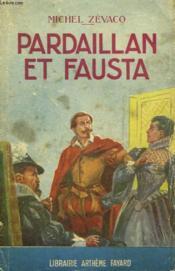 Pardaillan Et Fausta. Collection Le Livre Populaire N°5. - Couverture - Format classique