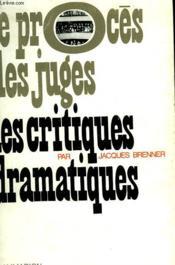 Les Critiques Dramatiques. - Couverture - Format classique