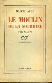 Le Moulin De La Sourdine. - Couverture - Format classique