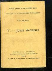 Les Milliet, TOME 5 : Jours heureux. Cahier de la Quinzaine, 6ème cahier de la 12e série. - Couverture - Format classique