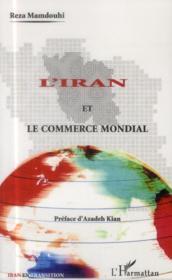 L'Iran et le commerce mondial - Couverture - Format classique