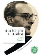 Leur écologie et la nôtre ; anthologie d'écologie politique - Couverture - Format classique