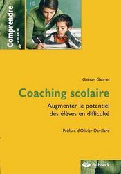 Coaching scolaire ; augmenter le potentiel des élèves en difficulté - Intérieur - Format classique