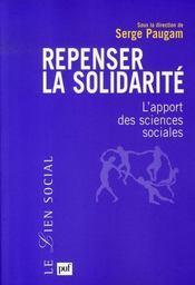 Repenser la solidarité ; l'apport des sciences sociales - Intérieur - Format classique