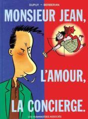 Monsieur Jean t.1 ; monsieur Jean, l'amour, la concierge - Couverture - Format classique