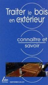 Traiter Le Bois En Exterieur - Couverture - Format classique