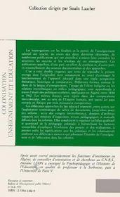 Colonisation, enseignement et éducation ; étude historique et comparative - 4ème de couverture - Format classique
