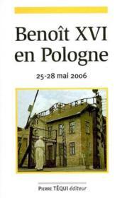 Benoit Xvi En Pologne 2006 - Couverture - Format classique