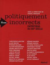 Politiquement incorrects ; entretiens du XXI siècle - Couverture - Format classique
