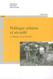 Politique urbaine et sécurité en Belgique et aux Pays Bas - Couverture - Format classique
