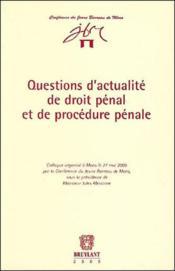 Questions d'actualite de droit penal et de procedure penale - Couverture - Format classique
