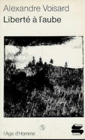 Liberte A L'Aube - Couverture - Format classique