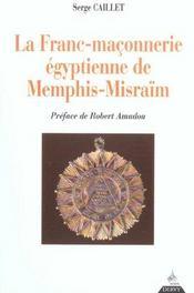 La franc-maconnerie egyptienne de memphis-misraim - Intérieur - Format classique
