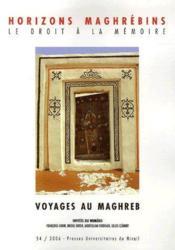 Revue Horizons Maghrebins N.54 ; Voyages Au Maghreb - Couverture - Format classique