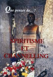 Spiritisme Et Channelling - Couverture - Format classique