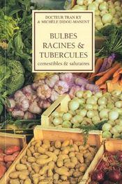 Bulbes racines tubercules salutaire - Intérieur - Format classique
