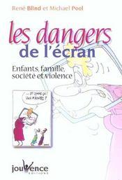 Dangers de l'ecran (les) - Intérieur - Format classique