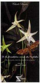 De la fecondation croisee des orchidees par les insectes et des bons resultats du croisement - Couverture - Format classique