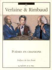 Verlaine et Rimbaud ; poèmes en chansons - Couverture - Format classique