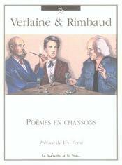 Verlaine et Rimbaud ; poèmes en chansons - Intérieur - Format classique