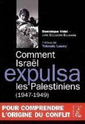 Comment Israël expulsa les Palestiniens (1947-1949) - Couverture - Format classique